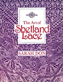 img - for The Art of Shetland Lace book / textbook / text book
