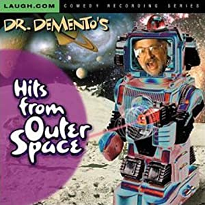 Dr. Demento's Hits from Outer Space Performance
