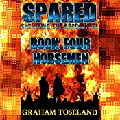 Horsemen: Spared - Surviving the Apocalypse, Book Four | Graham Toseland
