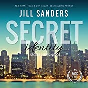 Secret Identity: Secret Series, Book 5 | Jill Sanders