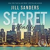 Secret Identity: Secret Series, Book 5   Jill Sanders