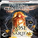 The Rose of Sarifal: A Forgotten Realms Novel Audiobook by Paulina Claiborne Narrated by Suzy Harbulak