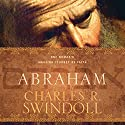 Abraham: One Nomad's Amazing Journey of Faith (       UNABRIDGED) by Charles R. Swindoll Narrated by Bob Souer