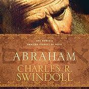 Abraham: One Nomad's Amazing Journey of Faith | [Charles R. Swindoll]