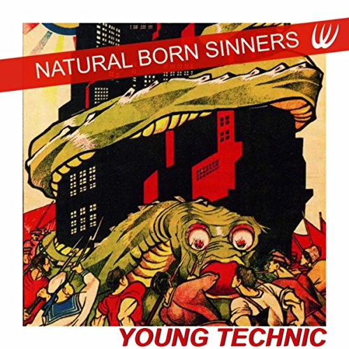 Natural Born Sinners [Explicit]