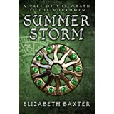 Summer Storm (The Wrath of the Northmen series A fantasy novella)by Elizabeth Baxter