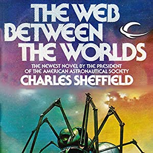 The Web Between the Worlds Audiobook