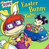 Easter Bunny Baby: Rugrats (0439598834) by Sarah Wilson