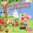 Where Are Custard and Pupcake? (Strawberry Shortcake)