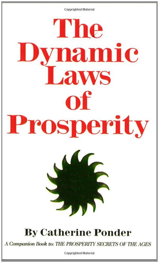The Dynamic Laws of Prosperity ISBN-13 9780875165516