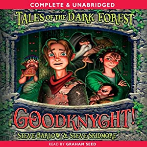 Tales of the Dark Forest: Goodknyght | [Steve Barlow, Steve Skidmore]