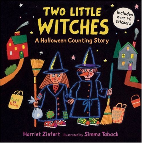 Two Little Witches: A Halloween Counting Story [With 40 Stickers]