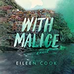 With Malice | Eileen Cook