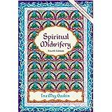 Spiritual Midwifery ~ Ina May Gaskin