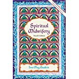 Spiritual Midwiferyby Ina M. Gaskin