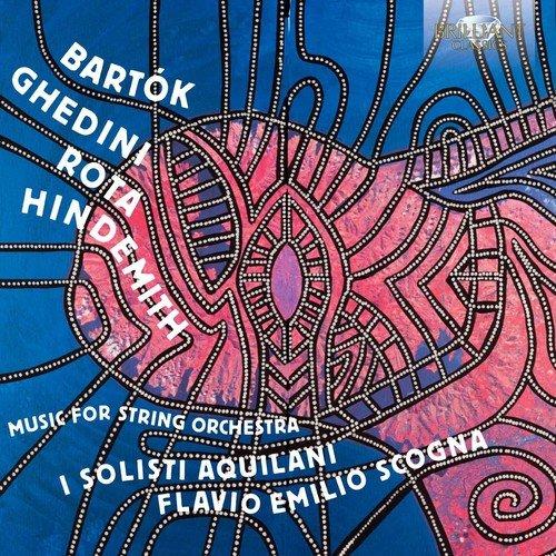 Nino Rota - Bartok, Ghedini, Hindemith & Rota: Music For String Orchestra - Zortam Music