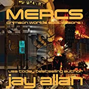 Mercs: Crimson Worlds Successors, Book 1 | Jay Allan