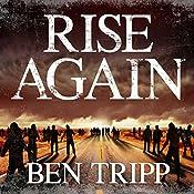Rise Again: A Zombie Thriller | Ben Tripp