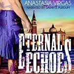 Eternal Echoes: Sisters of the Divine, Book 1 | Anastasia Virgas