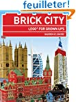 Brick City: Lego for Grown Ups