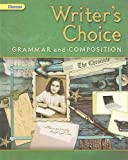 Writer's Choice: Grammar and Composition Grade 8
