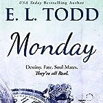 Monday: Timeless Series, Book 1 | E. L. Todd