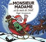 Les Monsieur Madame et la nuit de No�...