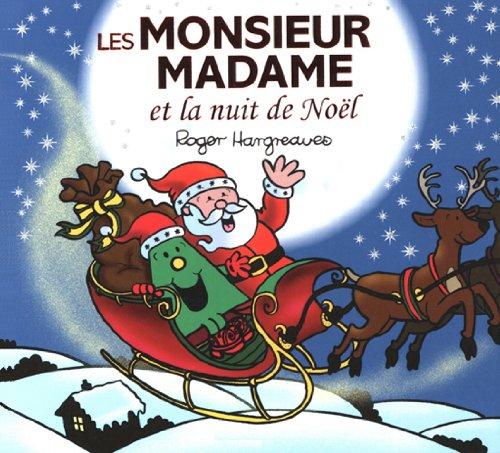 Roger Hargreaves - Les Monsieur Madame et la nuit de Noël (Collection Monsieur Madame) (French Edition)