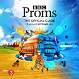 BBC Proms 2015: The Official Guide (BBC Proms Guides)