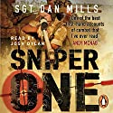 Sniper One: The Blistering True Story of a British Battle Group Under Siege Audiobook by Dan Mills Narrated by Josh Dylan