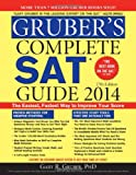 Grubers Complete SAT Guide 2014