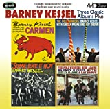 Barney Kessel Three Classic Albums Plus (Some Like It Hot / The Poll Winners / Carmen)