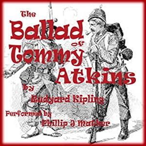 The Ballad of Tommy Atkins | [Rudyard Kipling]
