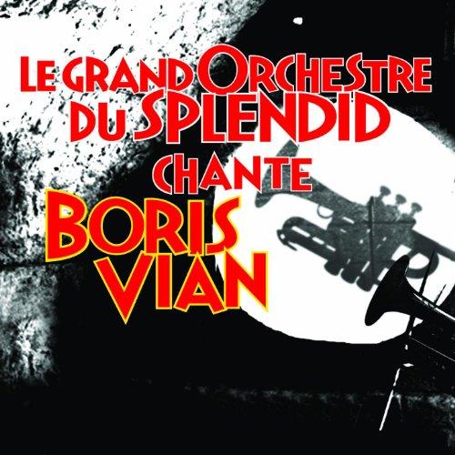 le-grand-orchestre-du-splendid-chante-boris-vian
