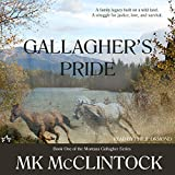 Gallagher's Pride: Gallagher Series, Book 1 ~ MK McClintock