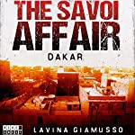 Dakar: The Savoi Affair: The Puppets of Washington, Book 4 | Lavina Giamusso