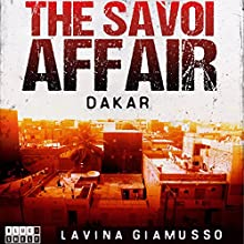 Dakar: The Savoi Affair: The Puppets of Washington, Book 4 Audiobook by Lavina Giamusso Narrated by Megan Mateer