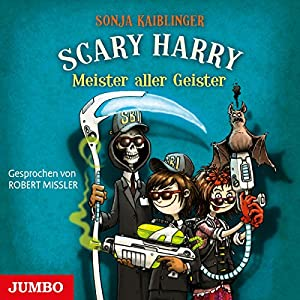 Meister aller Geister (Scary Harry 4) Hörbuch