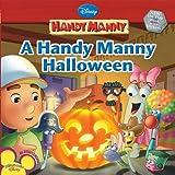 A Handy Manny Halloween (Disney Handy Manny)