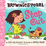Brownie & Pearl Step Out ~ Cynthia Rylant