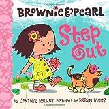 Brownie & Pearl Step Out ~ Cynthia Rylant