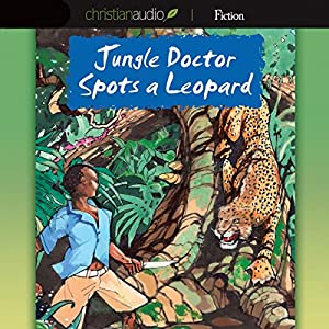 Jungle Doctor Spots a Leopard Audiobook