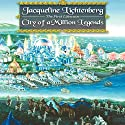 City of a Million Legends: First Lifewave Series, Book 2 Audiobook by Jacqueline Lichtenberg Narrated by Linda Velwest