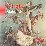 Borgia: Roman einer Familie |  Klabund