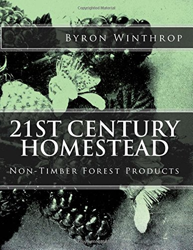21st Century Homestead: Non-Timber Forest Products