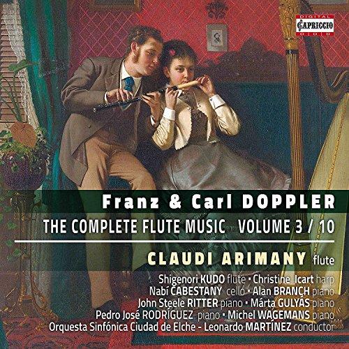 Franz & Carl Doppler: The Complete Flute Music, Vol. 3 (CD)