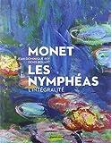 Monet : Les Nymphéas, l'intégralité