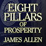 Eight Pillars of Prosperity | James Allen