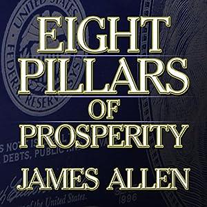 Eight Pillars of Prosperity | [James Allen]
