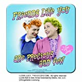 I Love Lucy Friends Like you are precious and few Coaster Set